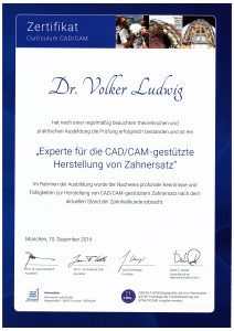 Quelle: Zahnarztpraxis Dr. Ludwig und Kollegen | Zertifikat_CAD/CAM_Dr. Volker Ludwig